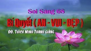 Soi Sáng 68 - Bí Quyết AN VUI ĐẸP