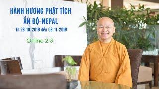 Hành hương Phật tích Ấn Độ-Nepal từ 28-10 đến 08-11-2019 ONLINE 2-3