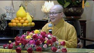 Thích Hạnh Tuệ | Phật Học Phổ Thông - Quán Giới Phân Biệt