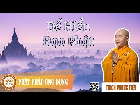 Để Hiểu Đạo Phật