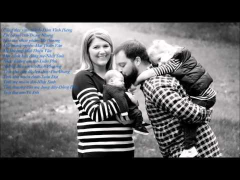 Những ca khúc chọn lọc hay nhất về tình Cha Mẹ