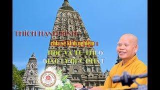 Kinh nghiệm học và tu tập theo Phật giáo