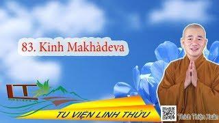 Trung bộ 83. Kinh Makhàdeva