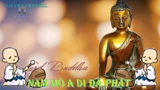 Nhạc Niệm Phật Sáu Chữ (Nam Mô A Di Đà Phật) (Rất Hay)