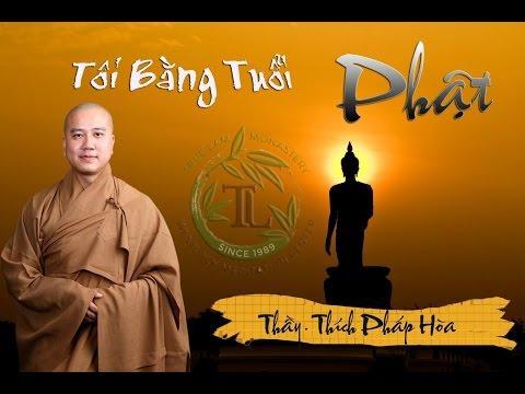 Tôi Bằng Tuổi Phật (Vấn Đáp)