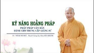 Phật pháp căn bản || Thầy Thích Trí Huệ