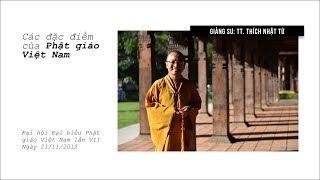 Các đặc điểm của Phật giáo Việt Nam