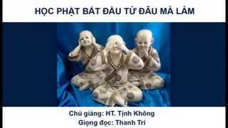 Học Phật Bắt Đầu Từ Đâu Mà Làm