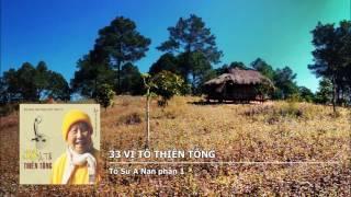 33 Vị Tổ Thiền Tông - Tổ Sư A Nan