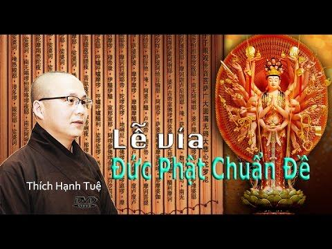 Lễ Vía Đức Phật Chuẩn Đề