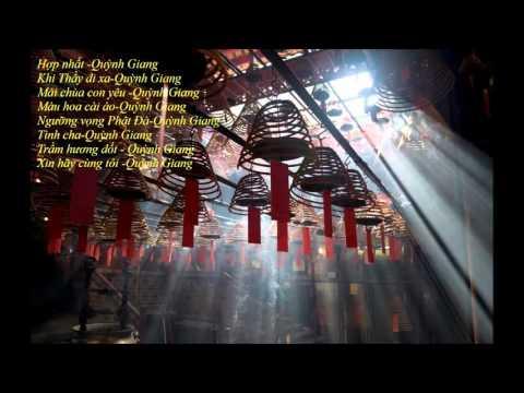 Những ca khúc Phật giáo hay nhất của Quỳnh Giang
