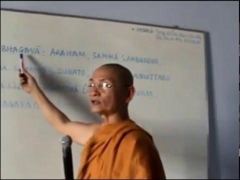 Học Kinh Tụng Pali (Lễ Tam Thế Phật Pháp Tăng - Ân Đức Phật)