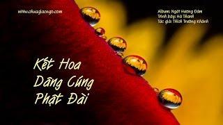 Kết hoa dâng cúng Phật đài - Hà Thanh