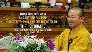 Bài 7: Đặc điểm Phật pháp theo Phật giáo nguyên thủy