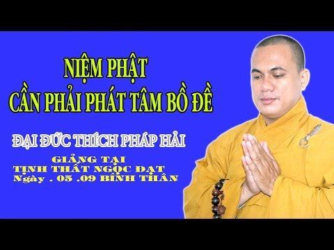 Niệm Phật Cần Phải Phát Tâm Bồ Đề