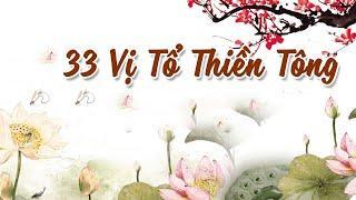 Sử 33 Vị Tổ Thiền Tông Phần 4