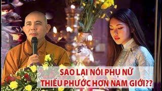 Phật nói sinh ra là PHỤ NỮ thiếu phước hơn đàn ông, Phật có thiên vị không?