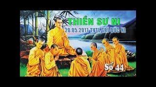 Thiền sư Ni - Bài 44
