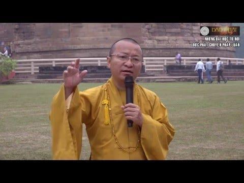 Những bài học từ nơi đức Phật chuyển pháp luân  - 08/11/2015