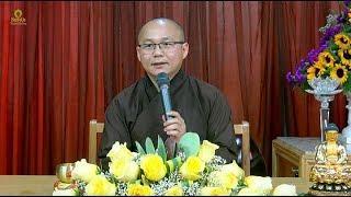Thích Hạnh Tuệ | Phật Học Phổ Thông - Ngũ Giới 1
