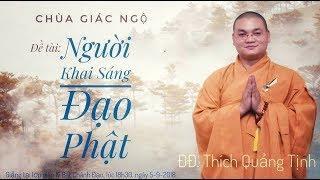 Người Khai Sáng Đạo Phật
