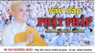 Vấn Đáp Phật Pháp ( Rất thiết thực ) | Ni Sư Hương Nhũ Mới Nhất 2020