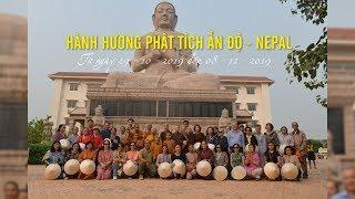 DVD5 - HÀNH HƯƠNG PHẬT TÍCH ẤN ĐỘ - NEPAL - THÁNG 10 NĂM 2019