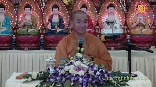 Những Điều Người Phật Tử Nên Biết 2 - ĐĐ. Thích Thiện Xuân Giảng