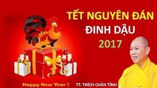 Tết Nguyên đán Việt Nam - TT.Thích Chân Tính