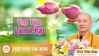 Em Tập Làm Phật - Chùa Vạn Phước, Vũng Tàu