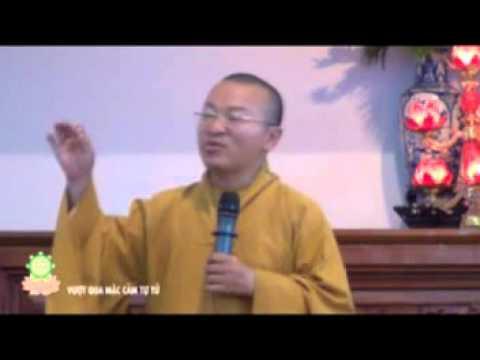 Vượt qua cảm giác tự tử (15/04/2012) video do Thích Nhật Từ giảng
