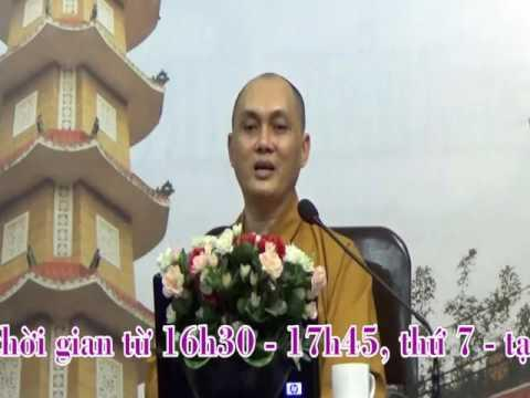 Phật Tử Tại Gia 63: Trách Nhiệm Hộ Trì Pháp Bảo (phần 3)