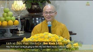 Lịch Sử Đức Phật Thích Ca | Bài Kinh Lửa