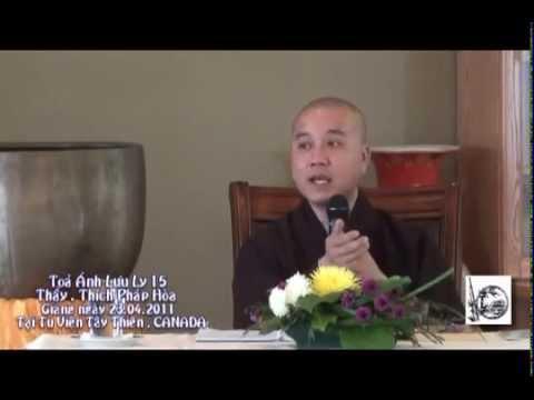 Tỏa Ánh Lưu Ly - Kinh Dược Sư giảng giải - Phần 15