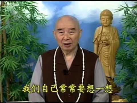 (4-4) Kinh A Nan Hỏi Phật Việc Tốt Xấu - Pháp Sư Tịnh Không Chủ Giảng
