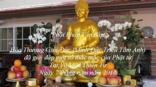 Giải đáp Phật Pháp tại Vô Môn Thiền Tự  (Ngày 7/5/2016)