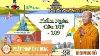 Kinh Pháp Cú - Phẩm Ngàn (Câu 107 - 109)