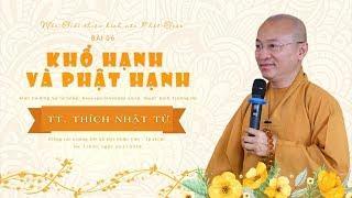 Bài 6: Khổ hạnh và Phật hạnh