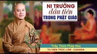 Ni Trưởng Đầu Tiên Trong Phật Giáo