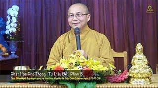 Phật Học Phổ Thông | Tứ Diệu Đế - Phần 8