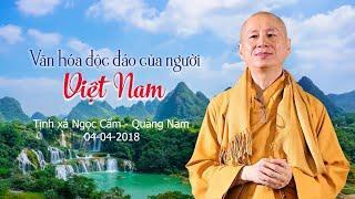 Văn Hóa Độc Đáo Của Người Việt Nam