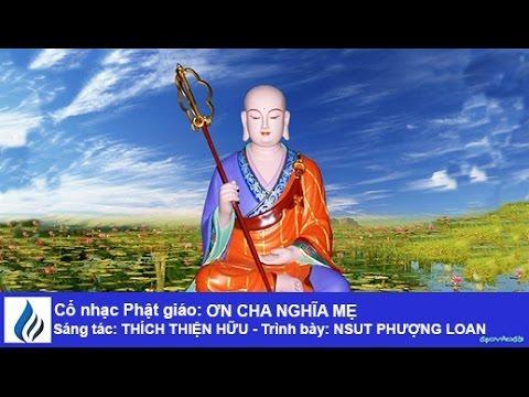 Cổ nhạc Phật giáo: ƠN CHA NGHĨA MẸ (karaoke)