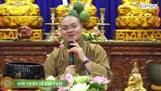 Giới Thiệu Về Đạo Phật - ĐĐ. Thích Quảng Tịnh