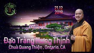 Đạo Tràng Hưng Thịnh - Thầy Thích Pháp Hòa (Chùa Quang Thiện Ontario, CA)