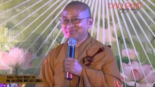 Công đức xây chùa (24/02/2013) video do Thích Nhật Từ giảng