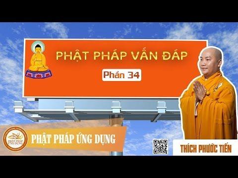 Phật Pháp Vấn Đáp (Kỳ 34)