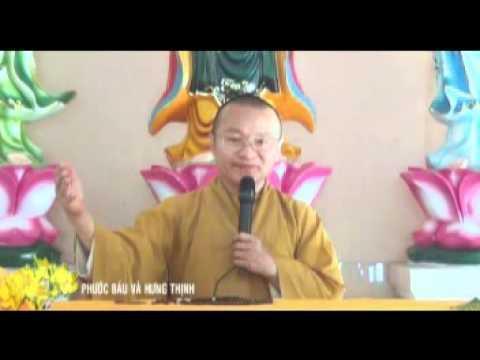 Phước báu và hưng thịnh (18/01/2012) video do Thích Nhật Từ giảng