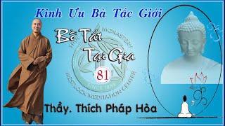 Bồ Tát Tại Gia 81 - Thầy Thích Pháp Hòa (Tv Trúc Lâm, Ngày 23.2.2019)