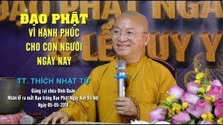 Đạo Phật vì hạnh phúc con người ngày nay