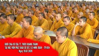 BUỔI CHIA SẼ PHẬT PHÁP | TT. Thích Quang Thạnh | Tại HVPG Cơ sở 2 Lê Minh Xuân - TP.HCM - 19/07/2020
